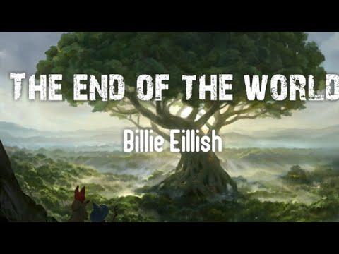 billie-eilish---the-end-of-the-world-(lirik-terjemahan)