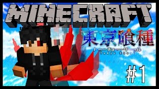 Minecraft: Tokyo Ghoul Let's Play - Episode 1 From Human To Ghoul
