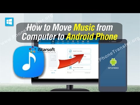 How to Move Music from Computer to Android Phone (Android 7.1 Included)