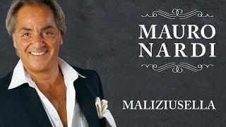 Maliziusella Mauro Nardi - Canzoni Classiche Napoletane - Naples Folk Song PLAYaudio.mp3