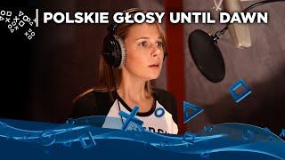 Polskie głosy Until Dawn | Tylko na PS4