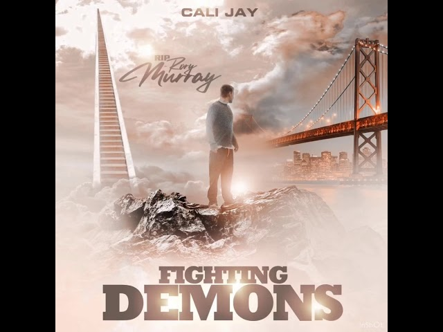 FIGHTING DEMONS-CALI JAY rip Rory Murray