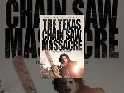 The Texas Chain Saw Massacre: 40th Anniversary