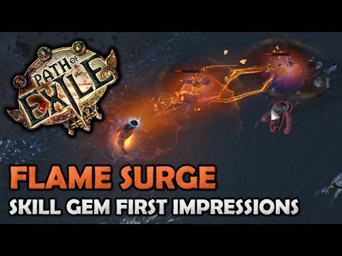 Path Of Exile Flame Surge Skill Gem First Impressions Analysis