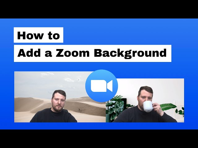 How To Create A Zoom Virtual Background For Your Video Calls