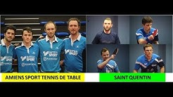 Saint Quentin vs Amiens Sport Tennis de Table Nationale 1