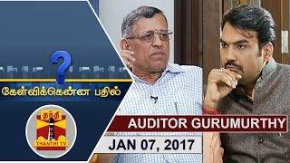 (07/01/2017) Kelvikkenna Bathil   Exclusive Interview with Auditor S. Gurumurthy   Thanthi TV