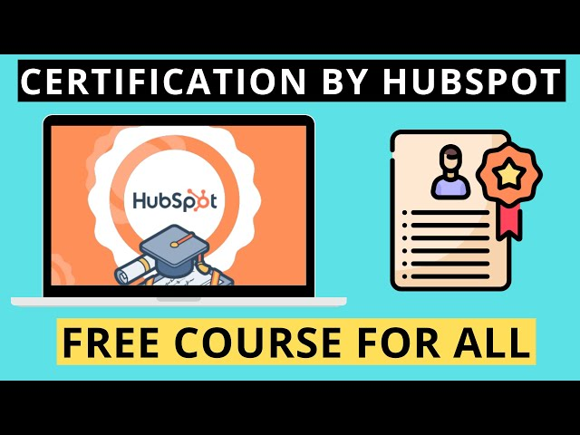 Free Certifications courses by HubSpot Academy - Lockdown activity