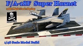 Building the Hasegawa 1/48th scale F/A-18F Super Hornet Fighter Jet plus Flight Deck Display