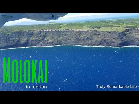 Molokai in Motion  |  Truly Remarkable Life