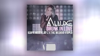 Repeat youtube video Drunk In Love Remix Feat M.W.A., Kanye West, Jay Z, The Weeknd, Diplo (Alluxe Remix) FREE DL