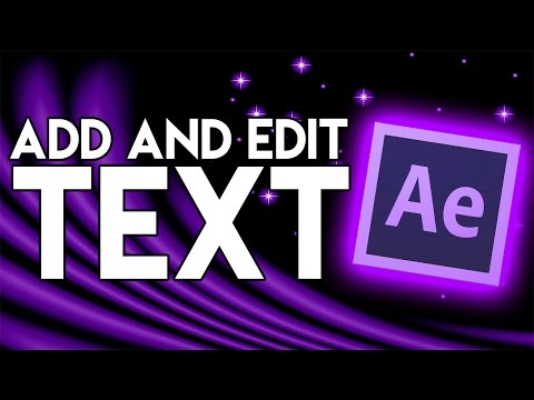How To: Add and Edit Text in After Effects