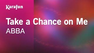 Karaoke Take a Chance on Me - ABBA *