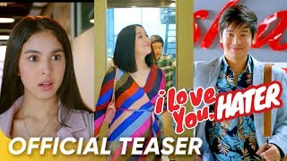 Official Teaser | 'I Love You, Hater'