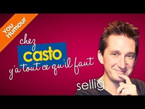SELLIG - Chez Casto y'a tout ce qu'il faut !