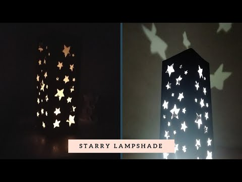 How to make Starry Lampshade at Home | Easy Night Lamp with Chart Paper |  DIY Night Lamp 2018🌟