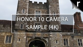 Honor 10 Camera Tests: 4K Video Sample