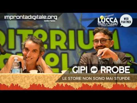 Gipi & Recchioni: Le Storie non sono mai stupide - LuccaCG15