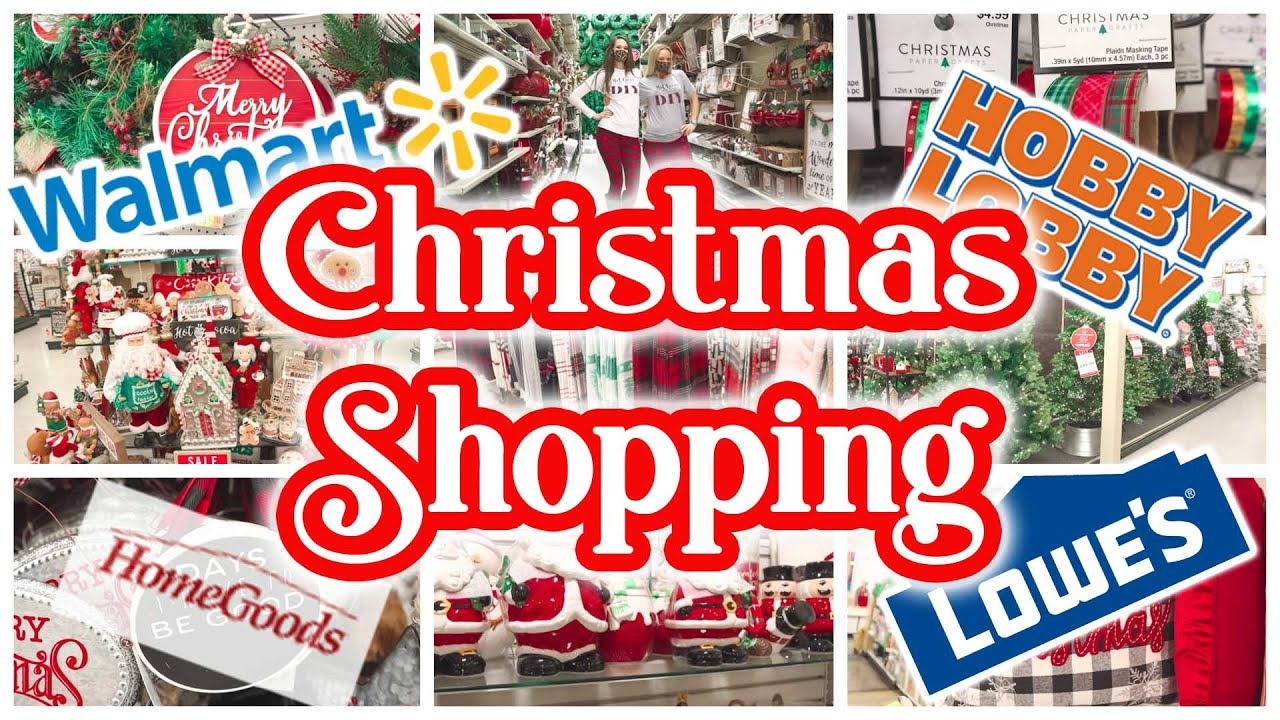 CHRISTMAS SHOPPING!!! 🎄Walmart | Hobby Lobby | Home Goods | Lowes
