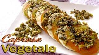 """Insalata Caprese """"a Modo Mio"""" 100% Vegetale"""