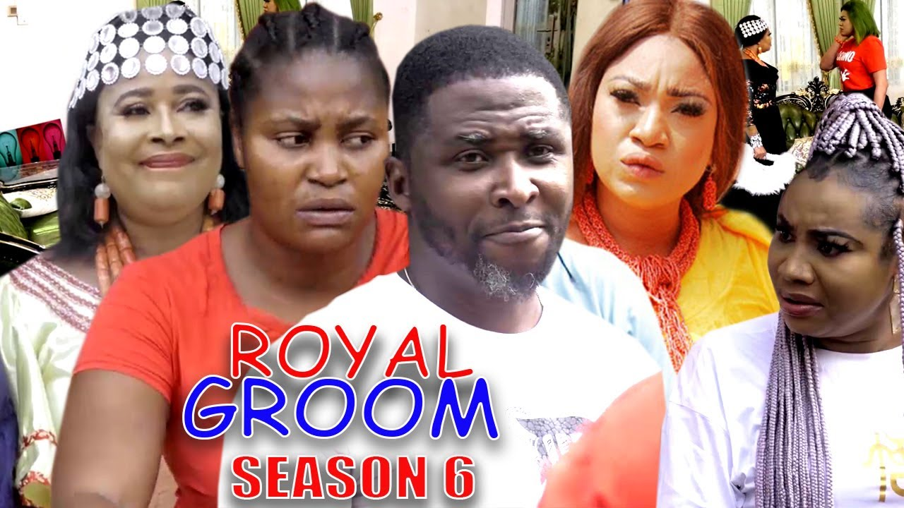 Download ROYAL GROOM SEASON 6  (New Trending Movie) - Chizzy Alichi 2021 Latest Nigerian Nollwood Movie