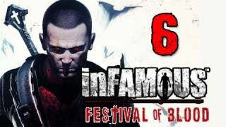 Infamous 2 Festival of Blood DLC: Walkthrough Part 6 Want to Stake Mary Let's Play Gameplay