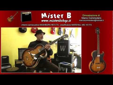 chitarra semiacustica WASHBURN HB15 TS + amplificatore MARSHALL MG 101 FX