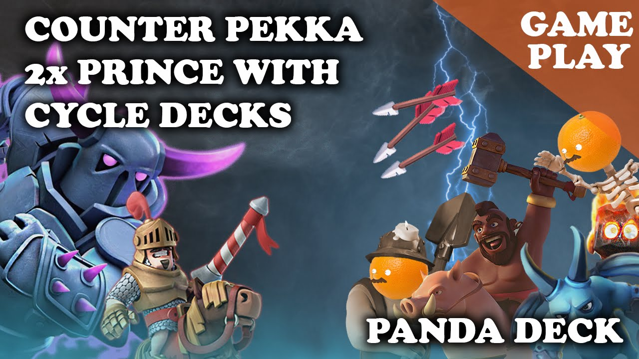 ] Clash Royale | How to Counter PEKKA Double Prince with Cycle Decks ...