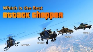 GTA V Online Which is the Best Attack Chopper | Buzzard Akula Hunter Savage