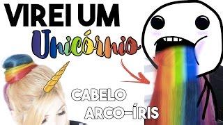 🌈 OMG! PINTEI O CABELO DE ARCO ÍRIS !!!!!!!