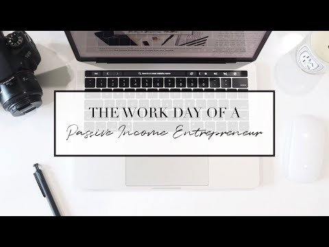 the-work-day-of-a-passive-income-entrepreneur