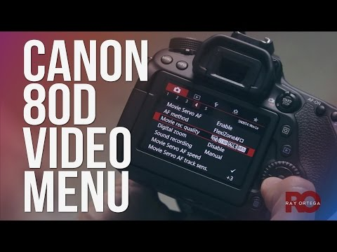 Canon 80D Settings for High Quality DSLR Video