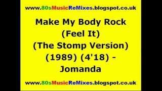 Make My Body Rock (Feel It) (The Stomp Version) - Jomanda