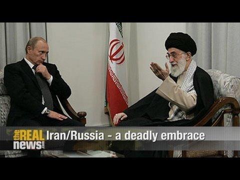 Iran/Russia - a deadly embrace - Pepe Escobar