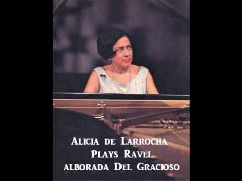 Alicia de Larrocha plays Ravel - Alborada del Gracioso