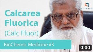 Calcarea Fluorica (Calc Fluor | Calcium Fluoride ) | BioChemic Salts | Homeopathic Medicines