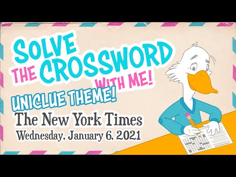 Solve With Me: The New York Times Crossword - Wednesday, January 6, 2021