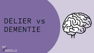 Delier en dementie: overeenkomsten en verschillen