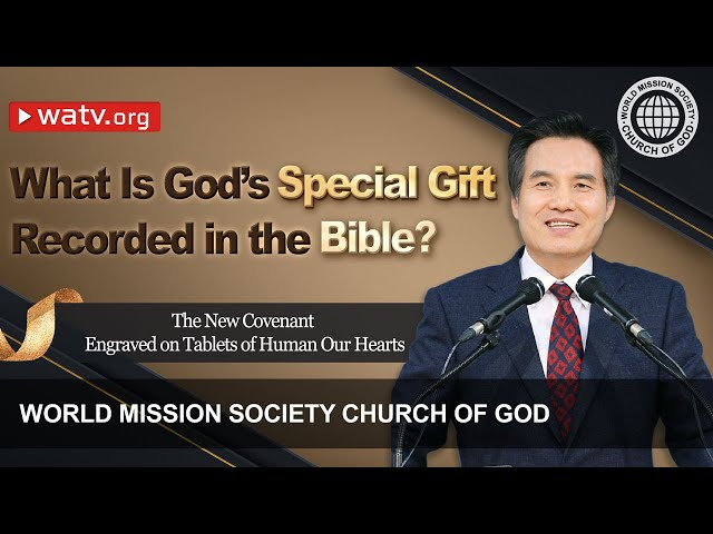 The New Covenant Engraved on Our Hearts   WMSCOG, Church of God, Ahnsahnghong, God the Mother