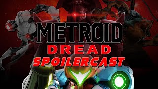 Metroid Dread Spoilercast | Review [GB Podcast Network]