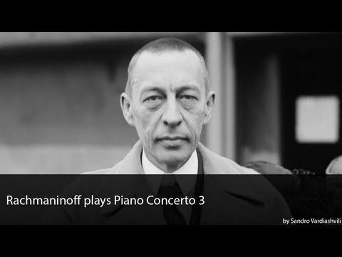 Rachmaninoff plays Piano Concerto 3