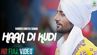 Gurtej Sidhu King Of Folk | Haan Di Kudi | Pavneet Birgi Music | Official Music Video | 2014