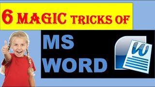 6 Magic Tricks of MS WORD