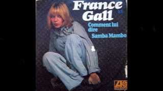 Watch France Gall Comment Lui Dire video