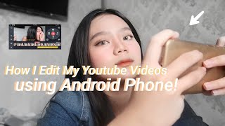 How i edit my youtube videos using ANDROID PHONE!! (Intro, Voice changer, Sound effects, Zoom)