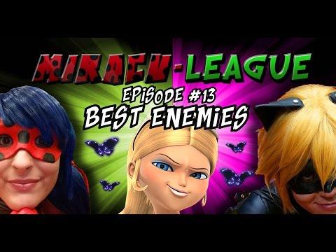 Miracu-League: Episode 13: Best Enemies