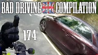 Bad Driving UK Compilation 174