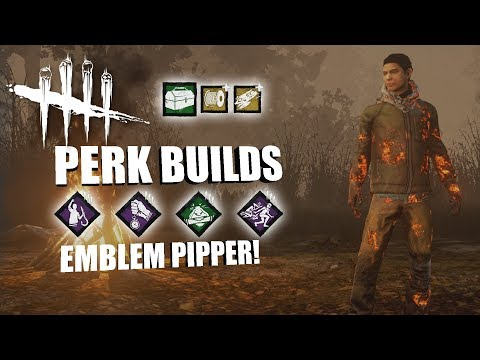 EMBLEM PIPPER!    Dead By Daylight LEGACY SURVIVOR PERK BUILDS