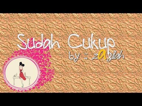 Zaqilah Band Sudah Cukup Official video lirik HD