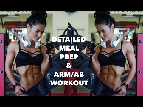 DETAILED MEAL PREP   ARM/AB WORKOUT